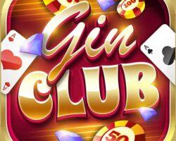 Gin Club – Game bài đổi thưởng uy tín – Tải Gin Club iOS, APK, PC
