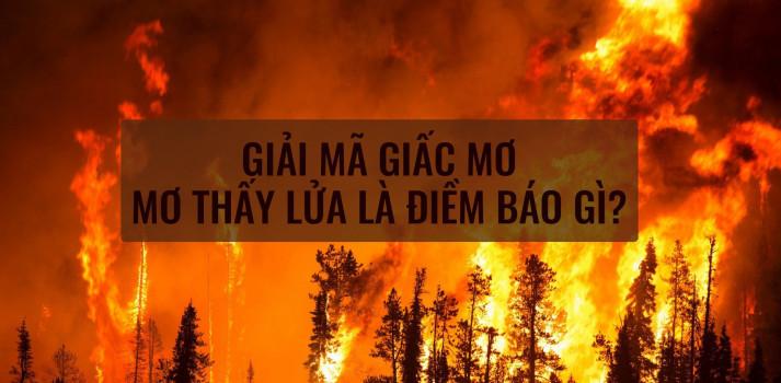 giấc mơ thấy lửa